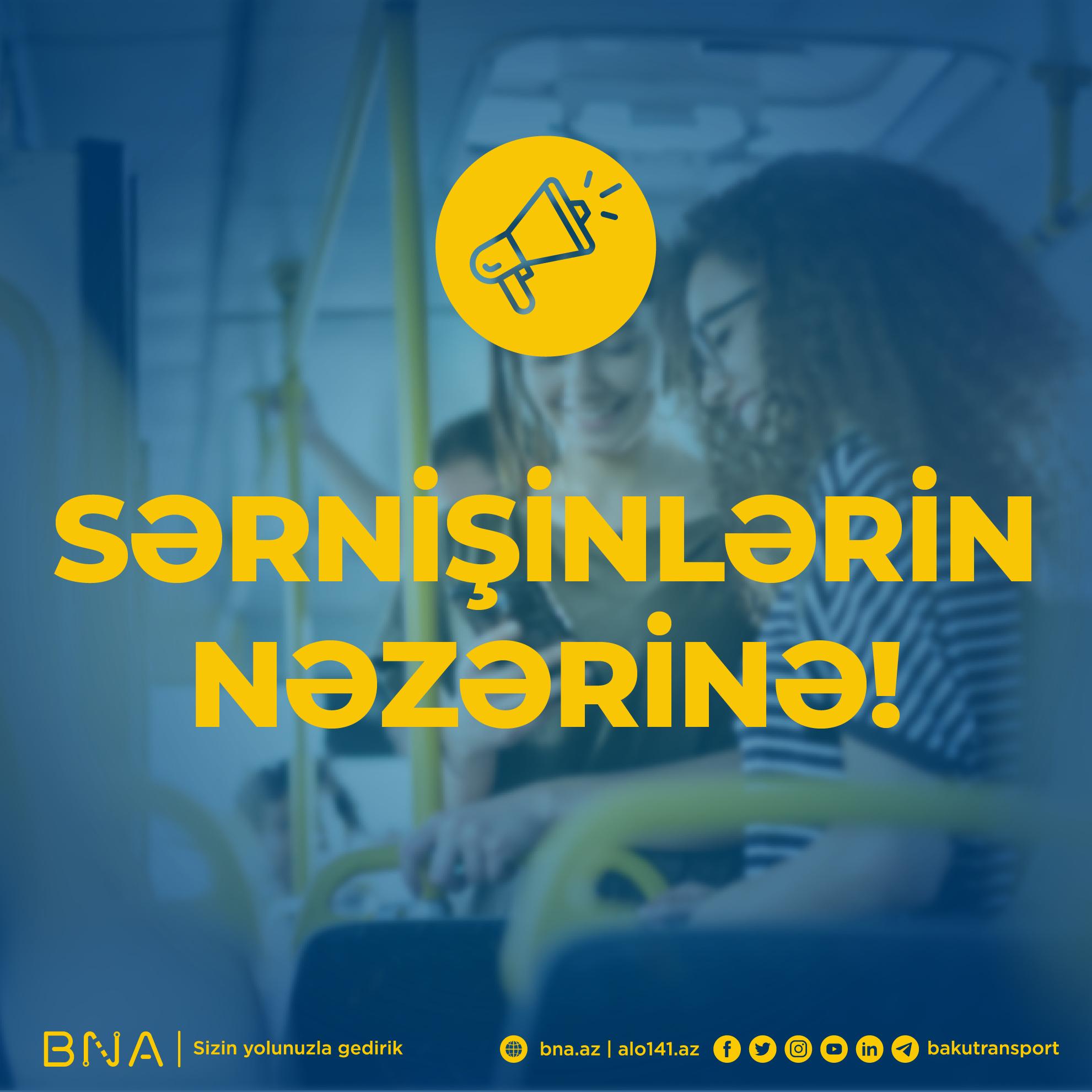 Sərnişindaşınmalar BNA-nın yeni nəqliyyat planına uyğun icra ediləcək